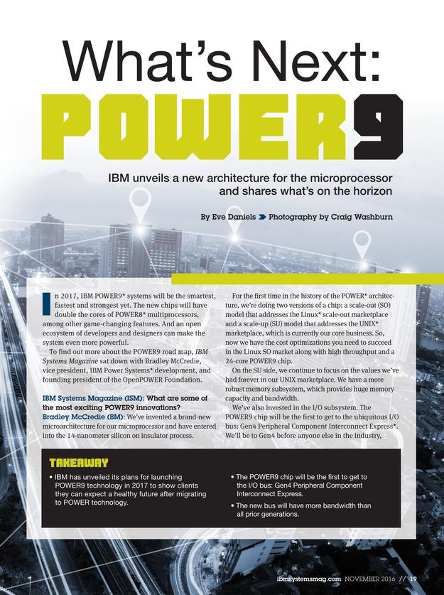 IBM Systems Magazine, Power Systems - November 2016 on southwestern minnesota county road map, ibm global map, ibm i processor system chart, ibm poughkeepsie map, ibm chip, us power grid map, ibm power 9 road map,
