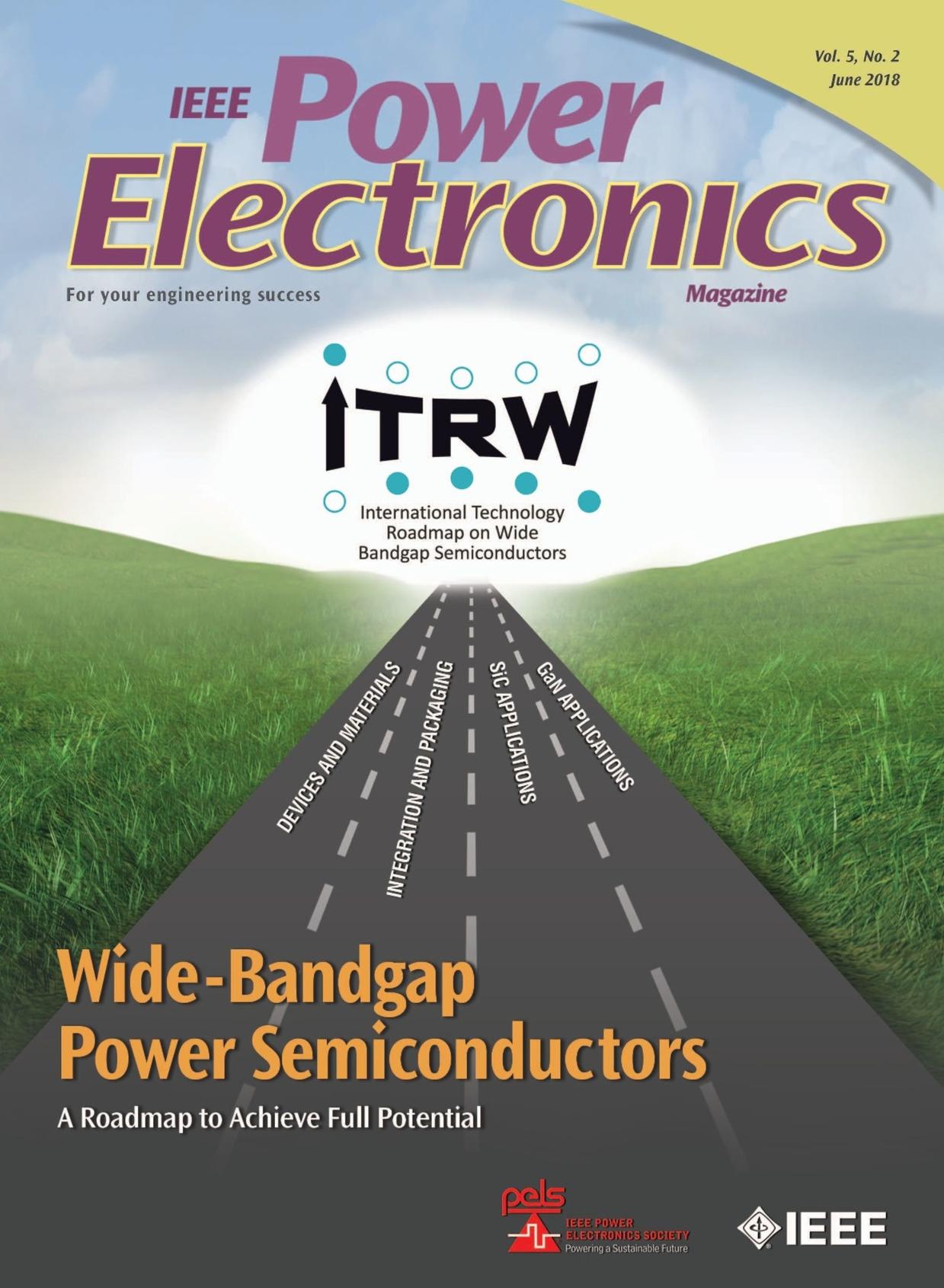 IEEE Power Electronics Magazine - June 2018