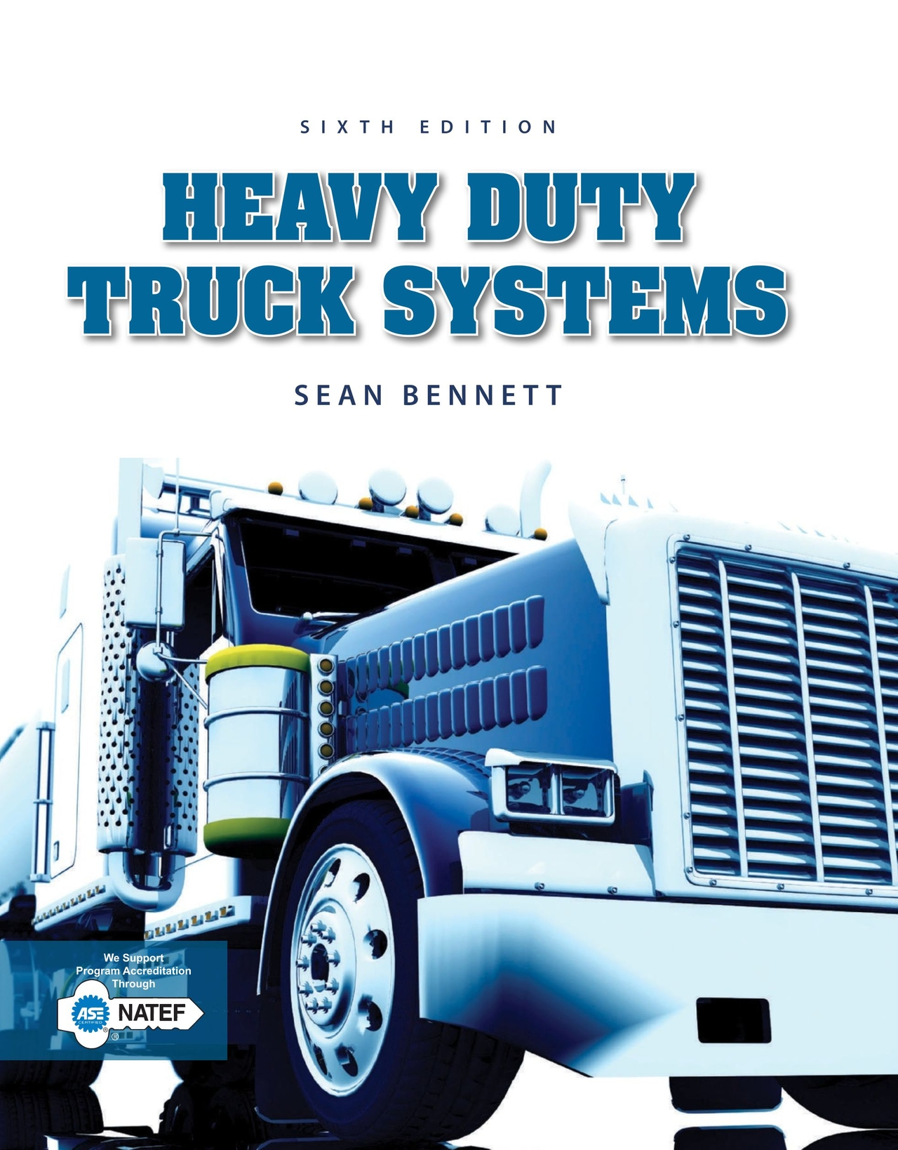 Heavy Duty Truck Systems 6e Bennett