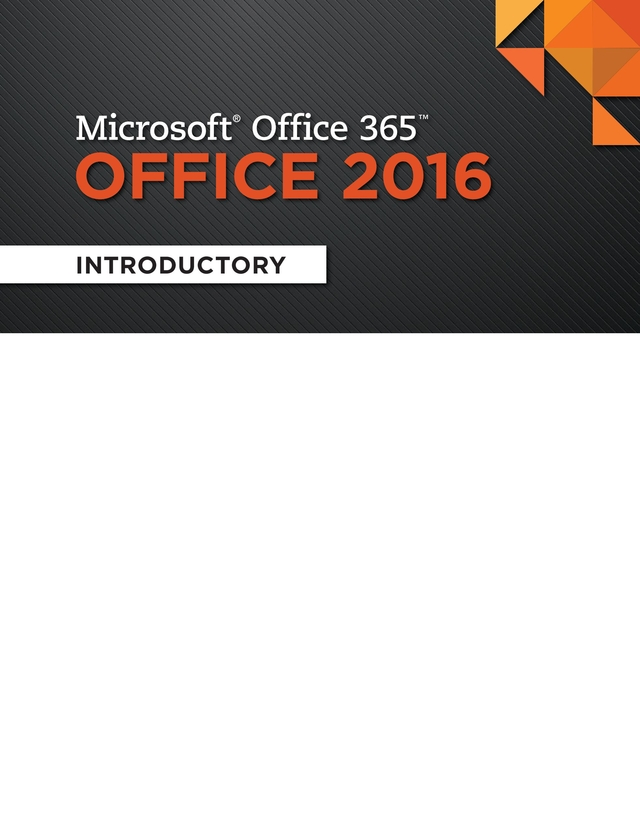 Microsoft Office 365: Introductory - Illustrated