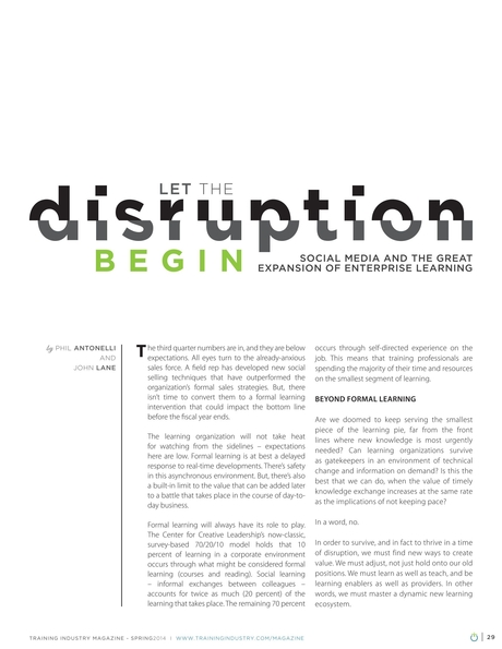 Training Industry Magazine - Spring 2014 - Let the Disruption Begin: Social Media and the Great Expansion of Enterprise Learning